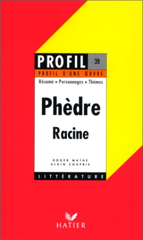 9782218047220: Phedre-Profil-Hatier (French Edition)