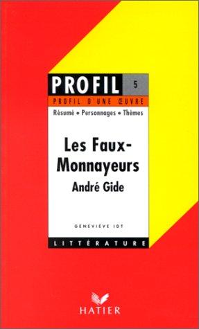 9782218047343: Profil d'une oeuvre : Les faux-monnayeurs de Gide : analyse critique