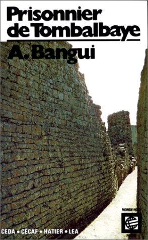 9782218051081: Prisonnier de Tombalbaye: Temoignage (Collection Monde noir poche) (French Edition)