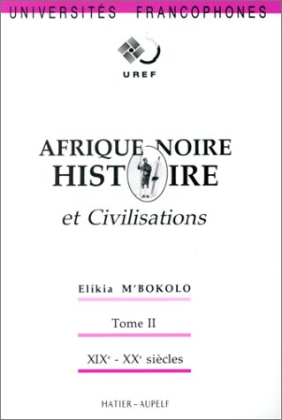 9782218051241: Histoire et civilisations, tome 2 : Afrique Noire