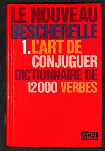 9782218052897: Art de conjuguer 12000 verbes sgel