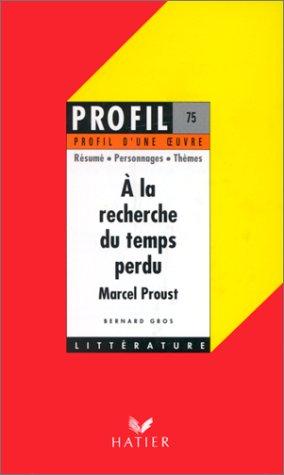 9782218053269: Profil d'une oeuvre: Proust: A la recherche du temps perdu (French Edition)