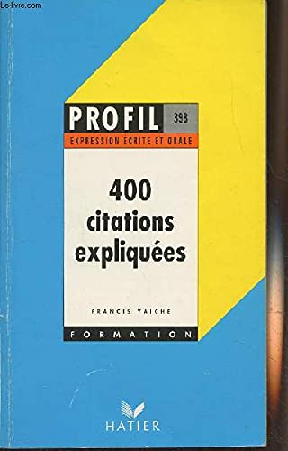 9782218053733: 400 citations expliquées