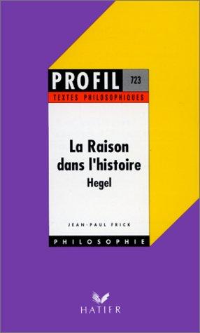 9782218054594: La raison dans lhistoire (Profil philosophie)