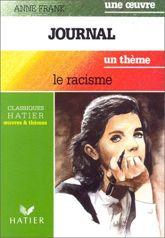 9782218054662: Le journal d'Anne Frank : Le racisme