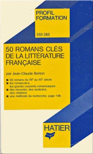9782218055447: 50 romans cl�s de la litt�rature fran�aise