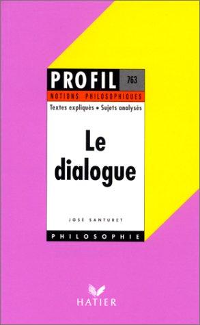 9782218055706: LE DIALOGUE