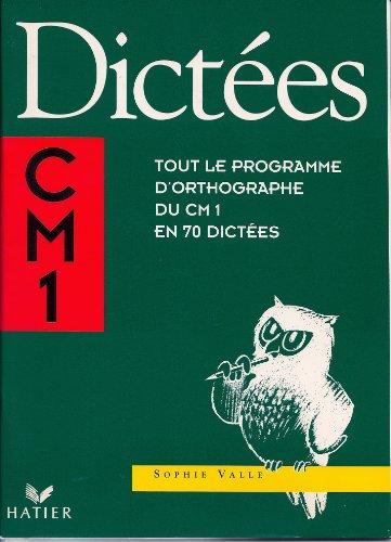 9782218055713: Dictées CM1 : Tout le programme d'orthographe du CM1 en 70 dictées
