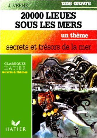 Une oeuvre : Vingt-mille lieues sous les: Jules Verne