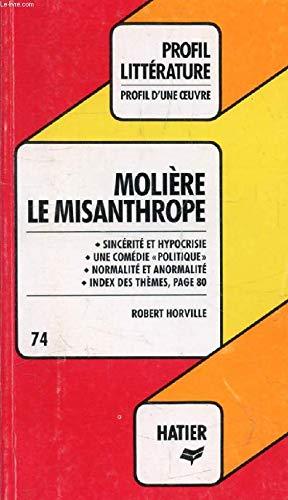 Le misanthrope: Moliere : analyse critique (Profil: Horville, Robert