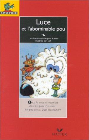 9782218057199: Luce Et l'Abominable Pou (French Edition)