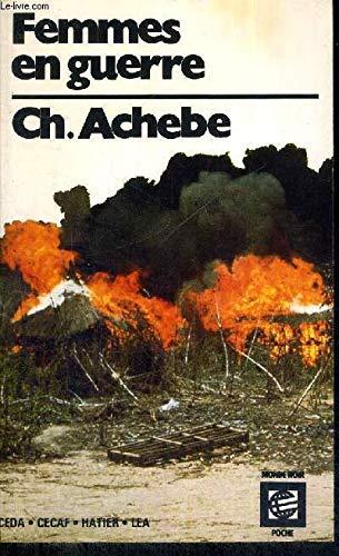Femmes en guerre et autres nouvelles (2218057352) by Chinua Achebe