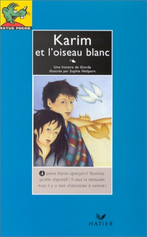 9782218057946: Karim Et l'Oiseau Blanc (Ratus bleu) (French Edition)
