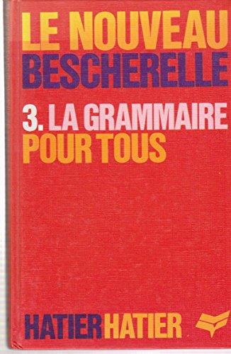Couverture de Bescherelle ; la grammaire pour tous