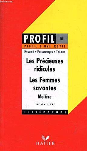 Profil d'Une Oeuvre: Moliere: Les Precieuses Ridicules/Les: Prache, Denys, Thomas,