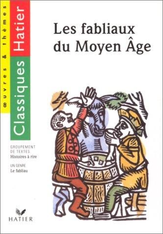 9782218059872: Les fabliaux du Moyen âge : Choix de douze fabliaux