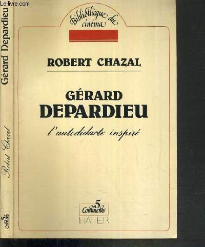 9782218060571: Gérard Depardieu, l'audidacte inspiré