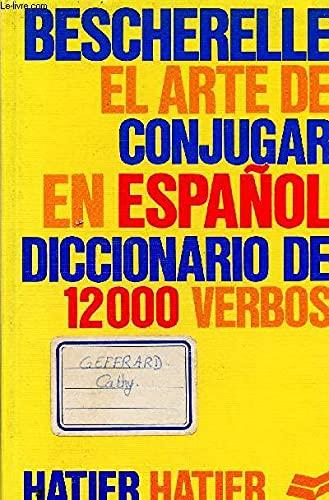 Bescherelle for Conjugating Spanish Verbs: Bescherelle