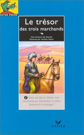 Le trésor des trois marchands: Giorda Amélie Veaux