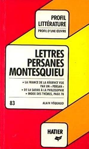 Montesquieu. Lettres persanes: Hatier