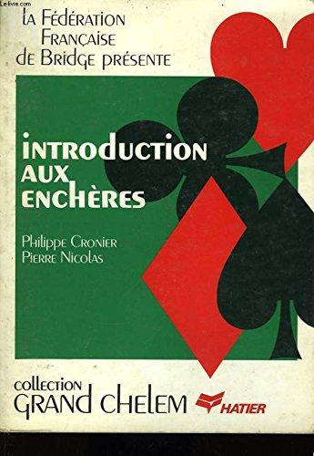 Introduction aux enchères: Cronier, Philippe; Nicolas, Pierre