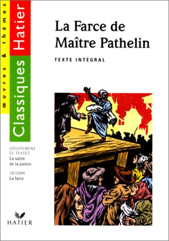 9782218067907: La Farce de Maître Pathelin, la Satire de la justice