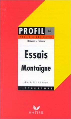 9782218068362: Profil d'Une Oeuvre: Montaigne: Essais (French Edition)