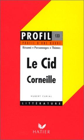9782218068393: Profil d'Une Oeuvre: Corneille: Le CID (French Edition)