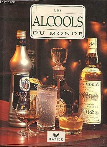 9782218073649: Les alcools du monde (Art de vivre)