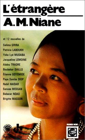 L'etrangere (Collection Monde noir poche) (French Edition): Niane, Anne-Marie