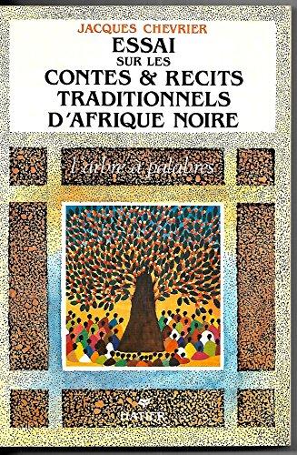 9782218073892: L'arbre à palabres: Essai sur les contes et récits traditionnels d'Afrique noire (French Edition)