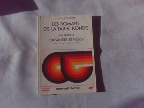 9782218073915: Les Romans de la Table ronde Tome 1 : [Texte]
