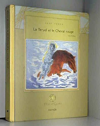 Le Teryel Et Le Cheval Rouge.: Feron, Jose.