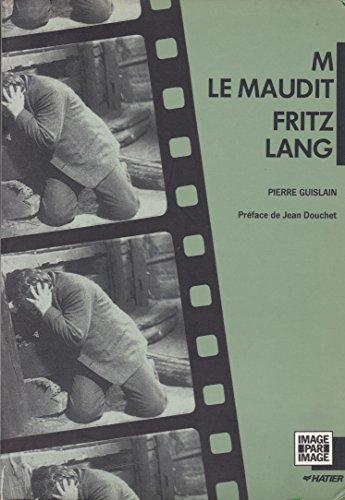 9782218078187: M, le maudit, Fritz Lang (Image par image) (French Edition)