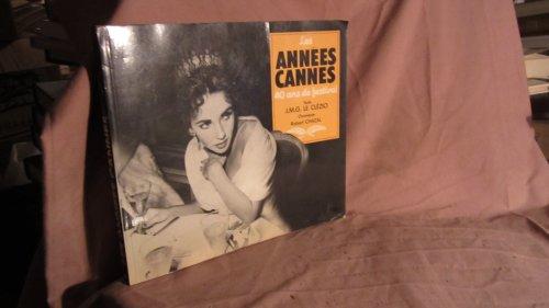 9782218079795: Les années Cannes, 40 ans de festival (French Edition)