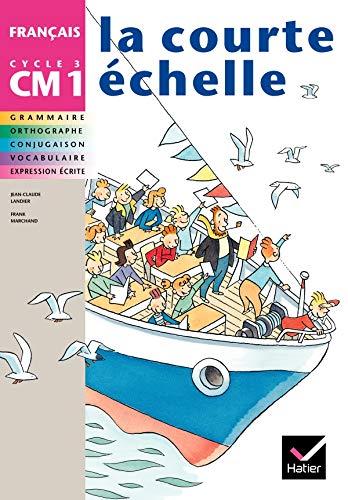 CM1 - français - manuel: Landier ; Marchand