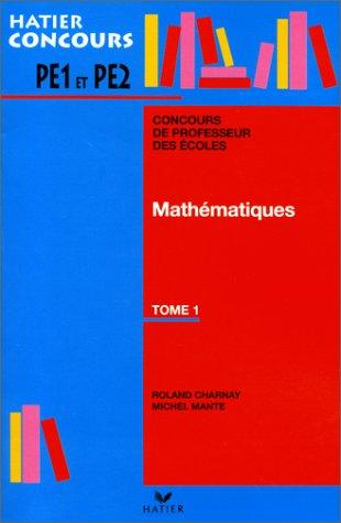 9782218712432: Concours de professeur des �coles : Math�matiques, tome 1