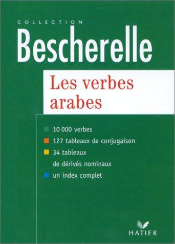 9782218714641: Les verbes arabes : version bilingue arabe/français