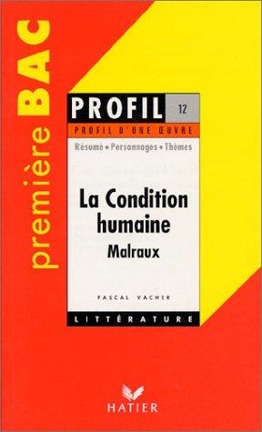 Malraux: La condition humaine: Pascal Vacher