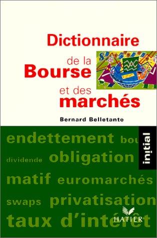 9782218716430: Dictionnaire de la bourse et des marchés