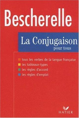 La Conjugaison Pour Tous (Bescherelle 1)