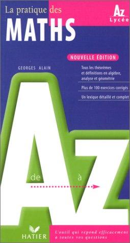 9782218718076: La pratique des maths de A � Z
