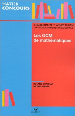 Les QCM de mathématiques: CHARNAY ROLAND et