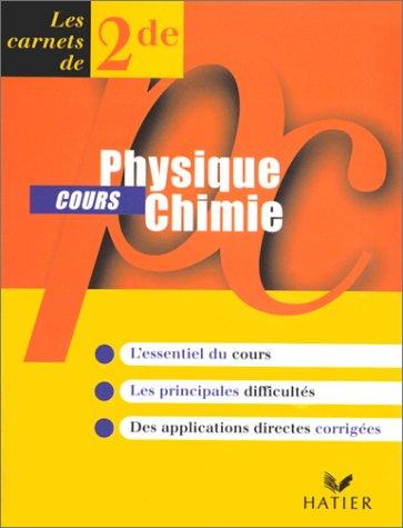 Physique-chimie, seconde, carnet de cours: Ansel