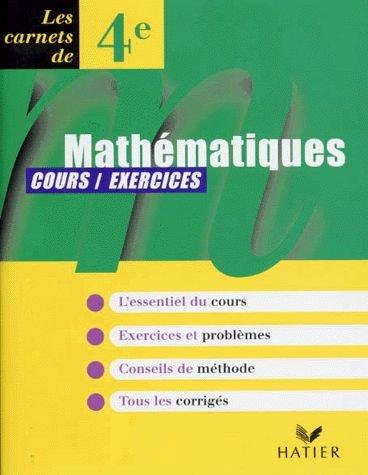 9782218719684: MATHEMATIQUES 4EME. Cours, exercices