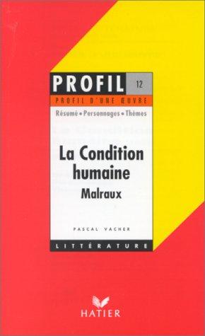 9782218720468: Profil d'une oeuvre - malraux : la condition humaine