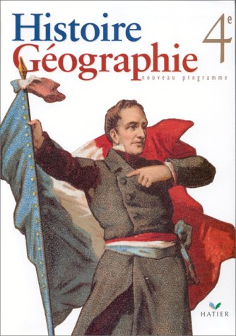 9782218721441: HISTOIRE GEOGRAPHIE 4EME. Programme 1998 (Ivernel)