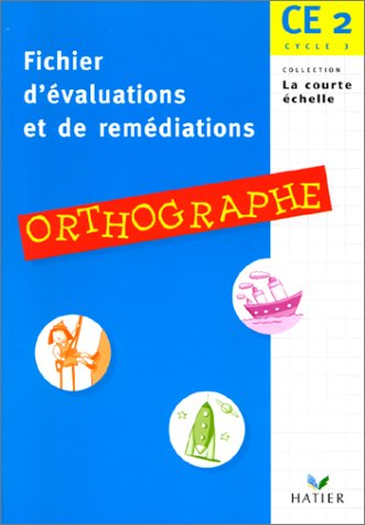 9782218721489: CE2 - fichier d'�valuation et de remediation en orthographe