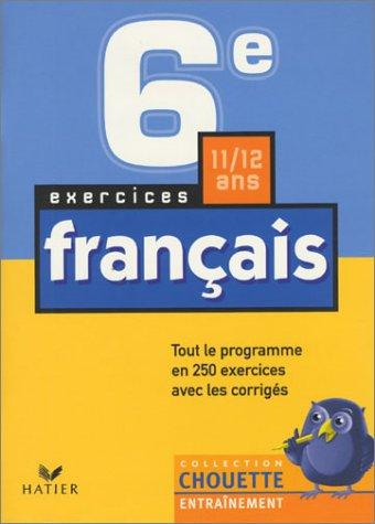9782218722042: Chouette Entraînement : Français, de la 6e à la 5e - 11-12 ans (+ corrigés)