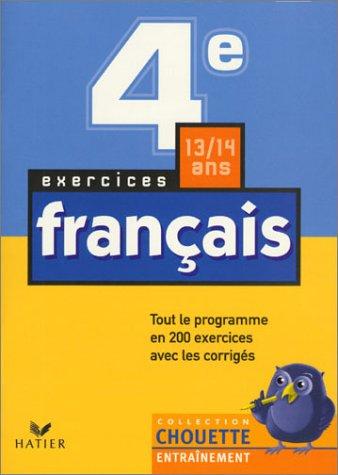 9782218722066: Chouette Entra�nement : Fran�ais, de la 4e � la 3e - 13-14 ans (+ corrig�s)